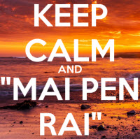 Mai pen rai saying in Thai