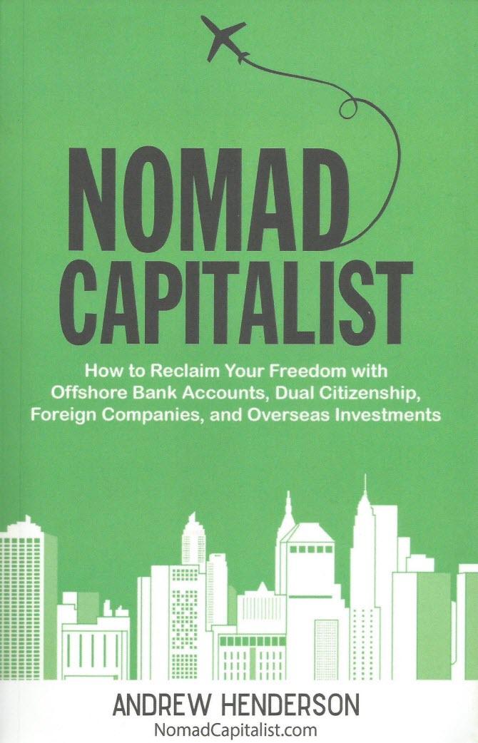 Nomad Capitalist - обложка книги, написанной Эндрю Хендерсоном